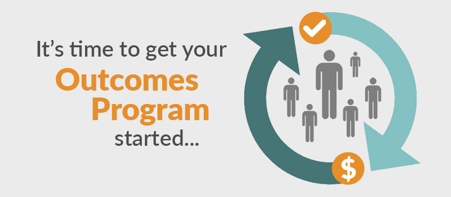 Getting Started on Your Outcomes Program